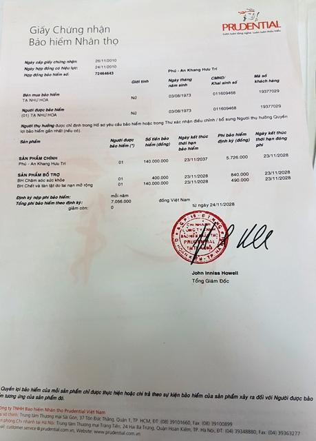 Hợp đồng Bảo hiểm được ký kết từ năm 2010 giữa chị Tạ Thị Hoa và Bảo hiểm Prudential.