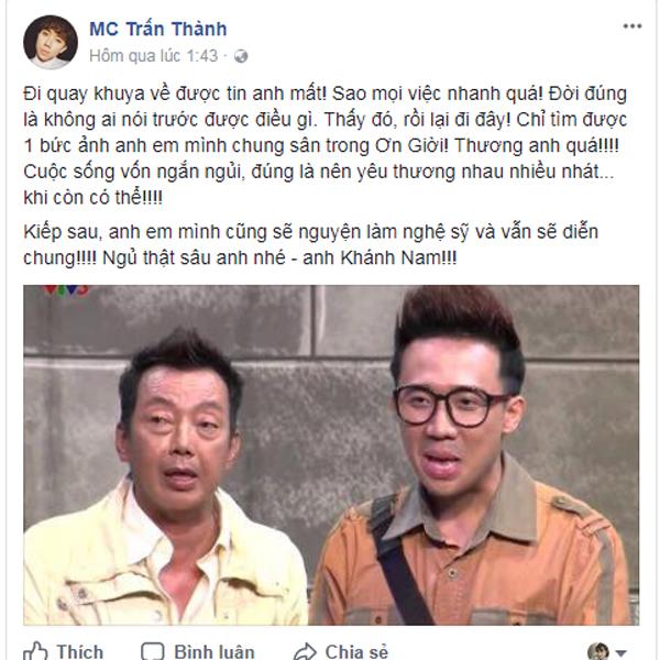 MC Trấn Thành viết những dòng xúc động về người bạn diễn thân thiết của mình.