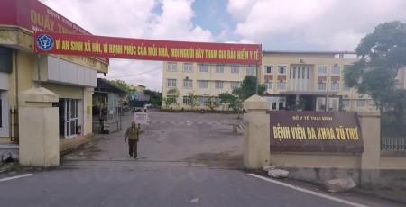 Bệnh viện Đa khoa Vũ Thư (Thái Bình) - nơi xảy ra vụ việc