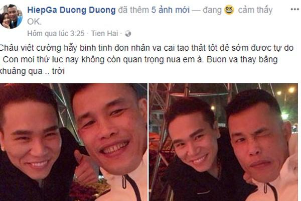 Hiệp Gà nhắn gửi đến đàn em Châu Việt Cường.