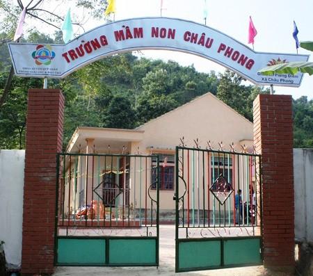 Trường Mầm non Châu Phong nơi cô Vi Thị Bích từng công tác.