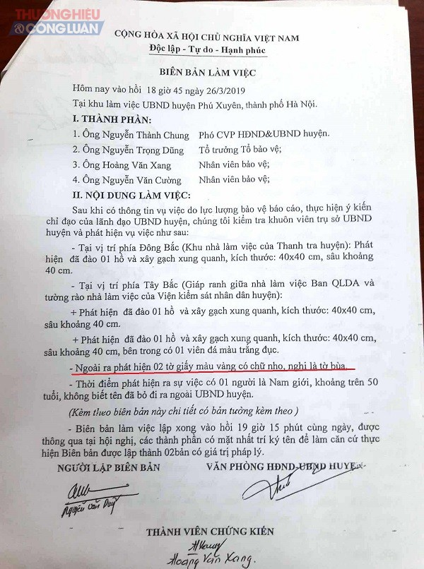 Ngay sau khi sự việc được phát giác, Văn phòng UBND huyện cùng tổ bảo vệ tiến hành lập biên bản. Bước đầu nghi ngờ có việc dùng bùa trấn yểm tại trụ sở