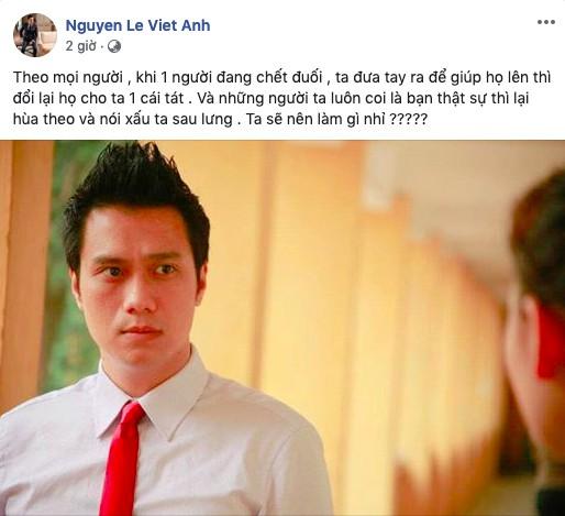 Việt Anh đăng dòng trạng thái bức xúc.