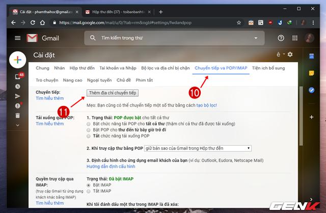 Bước 5: Cuối cùng, hãy quay trở lại trang cài đặt của tài khoản Gmail cũ và nhấp vào Thêm địa chỉ chuyển tiếp ở mục Chuyển tiếp của Chuyển tiếp và POP/IMAP.