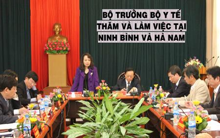 Bộ trường Bộ Y tế thăm và làm việc tại Ninh Bình và Hà Nam 1