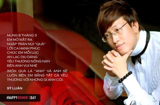 Nhạc sĩ Sỹ Luân cũng trổ tài làm thơ tặng độc giả. Dù khẳng định mình còn độc thân, nhưng tác giả Mắt nai cha cha cha vẫn khiến khán giả nghi ngờ qua bài thơ có lời lẽ khá úp mở.