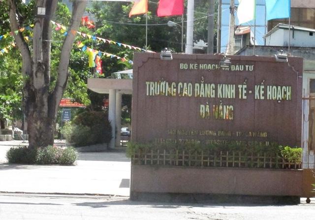 Trường Cao đẳng Kinh tế- Kế hoạch Đà Nẵng, nơi các đối tượng lợi dụng nâng điểm để lấy tiền sinh viên. Ảnh: Đ.H