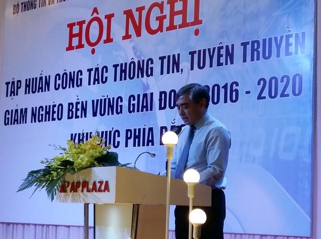 Thứ trưởng Bộ TT&TT Nguyễn Minh Hồng đề nghị cơ quan báo chí cần đẩy mạnh công tác tuyên truyền về giảm nghèo.