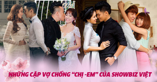 4 cặp đôi showbiz Việt có chuyện tình 'chị - em' đẹp như Song Joong Ki và Song Hye Kyo