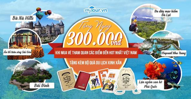 Đăng ký ngay để nhận bộ quà giá trị lên đến 300.000 vnd nào!! - Ảnh: Mytour.vn