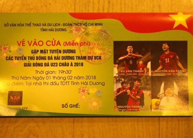 Vé vào cửa miễn phí tham dự buổi vinh danh 4 tuyển thủ U23 quê Hải Dương. Ảnh: Đ.Tùy