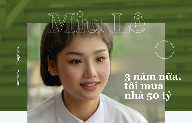 Miu Lê ở tuổi 28: Tôi chuẩn bị mua nhà 50 tỷ đồng - Ảnh 2.