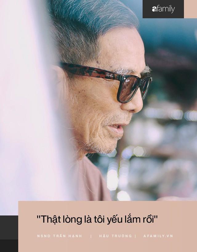 Người đàn ông khắc khổ nhất màn ảnh Việt NSND Trần Hạnh trải lòng về người vợ hay ghen và sự thật câu chuyện mưu sinh vất vả mà người đời hay bàn tán  - Ảnh 7.