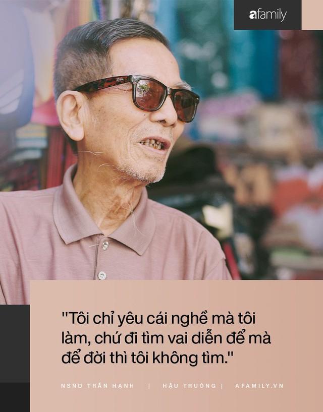 Người đàn ông khắc khổ nhất màn ảnh Việt NSND Trần Hạnh trải lòng về người vợ hay ghen và sự thật câu chuyện mưu sinh vất vả mà người đời hay bàn tán  - Ảnh 9.