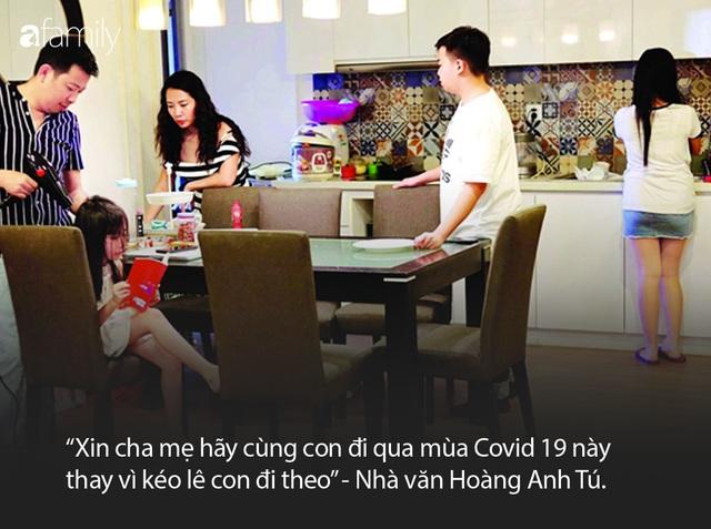 Nhà văn Hoàng Anh Tú: Cha mẹ hãy cùng con đi qua mùa COVID-19 này thay vì kéo lê con đi theo - Ảnh 3.