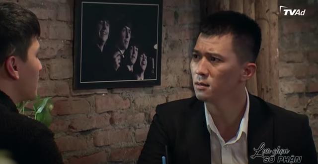 Lựa chọn số phận: Huỳnh Anh bị bố mắng té tát, cấm không cho qua lại với chồng sắp cưới của Phương Oanh - Ảnh 6.