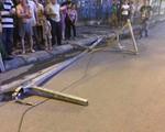 Nguyên nhân vụ cột sắt từ trên cao rơi xuống đường khiến cô gái tử vong