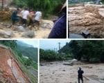 Yên Bái: Mưa lũ làm 14 người chết và mất tích, nhiều xã bị cô lập