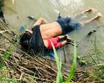 Nhìn hình ảnh thi thể 2 cha con úp mặt trên sông dang dở giấc mơ Mỹ, ai cũng buốt lòng