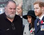 Hơn 1 năm không hề liên lạc, hiện tại mối quan hệ giữa Harry và bố vợ xấu đến mức nào?