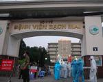 Xác định rõ nguồn lây chính COVID-19 ở Bệnh viện Bạch Mai