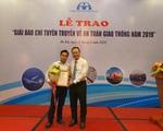 Báo Gia đình & Xã hội đạt giải Ba viết về an toàn giao thông