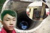 Rợn người lời khai của kẻ giết bé 9 tuổi dưới giếng sâu