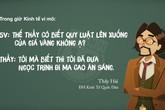 Cười nghiêng ngả những câu nói 'bá đạo' nhất của thầy cô Việt