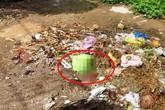 Phát hiện xác thai nhi mới sinh trong đống rác