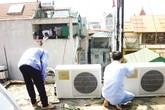 Mùa nóng, sửa điện lạnh kiếm 5 triệu/ngày