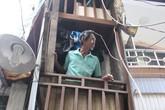 Xót xa cuộc sống trong ngôi nhà siêu nhỏ giữa Sài Gòn