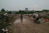 """Hình ảnh khủng khiếp về rác thải """"bao vây"""" người dân thủ đô"""