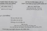 Tranh luận về đề thi Ngữ văn vào trường chuyên ở Đà Nẵng
