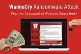 Tại sao mã độc WannaCry nguy hiểm nhất thế giới