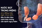 Ngủ dậy miệng có 6 vị này: Coi chừng nội tạng đang gặp nguy hiểm!