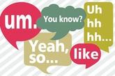 15 từ tiếng Anh giúp bạn thôi ngập ngừng khi giao tiếp