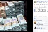 Tiền giả bán công khai trên Facebook, muốn bao nhiêu cũng có