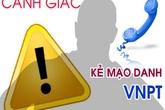 Hải Phòng: Nhiều khách hàng của VNPT bị lừa qua thông báo nợ cước