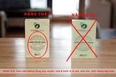 Mách bạn cách nhận diện hàng thật - giả sản phẩm trà giảm cân Cường Anh