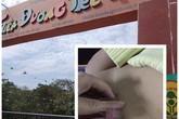 Bé trai 4 tuổi bị tổn thương vùng kín: Cô giáo muốn công an vào cuộc