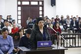 Đề nghị giữ nguyên án chung thân với cựu ĐBQH Châu Thị Thu Nga