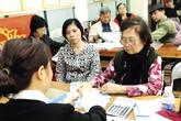 Đề xuất tăng tuổi nghỉ hưu: Lãnh đạo Bộ LĐTB&XH nói gì?