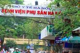 Bệnh viện Phụ sản Hà Nội chính thức được công nhận là viện tuyến cuối về phụ sản khoa