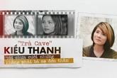 'Trà Cave' Kiều Thanh: 'Từng rung cảm với Thành Vinh đến sởn da gà'
