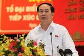 Những phát ngôn ấn tượng của Chủ tịch nước Trần Đại Quang