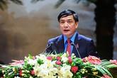 Ông Bùi Văn Cường tái đắc cử Chủ tịch Tổng Liên đoàn lao động