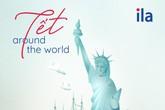"""""""Tết Around The World"""" - dự án nghệ thuật sáng tạo ngày tết của ila"""