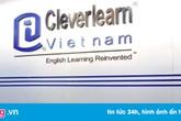 Đình chỉ trung tâm Cleverlearn Việt Nam vì không đảm bảo điều kiện
