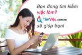 Bật mí những điều thú vị mà các ứng viên tìm thấy được trên Timviec.com.vn