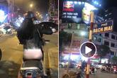 Đi xe máy ban đêm mặc quần quá mỏng để lộ cả nội y, cô gái xinh đẹp khiến dân mạng nóng mắt